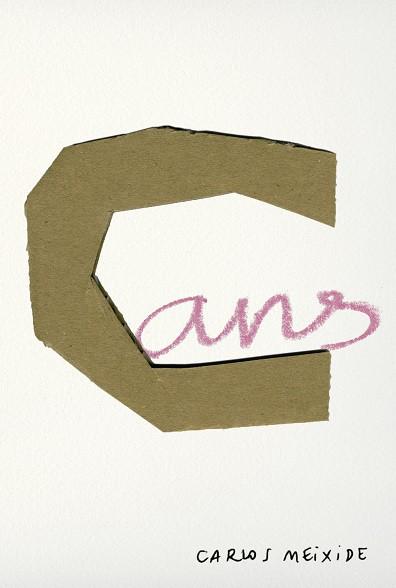 """""""Cans"""" un libro de Carlos Meixide"""