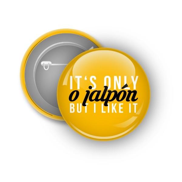 Chapa Its Only Jalpón
